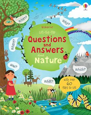 Lift the Flap Questions and Answers About Nature